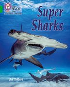 Collins Big Cat Phonics for Letters and Sounds – Super Sharks: Band 5/Green