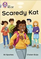 Scaredy Kat: Band 10+/White Plus (Collins Big Cat) Paperback  by Ali Sparkes