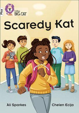 Scaredy Kat: Band 10+/White Plus (Collins Big Cat)