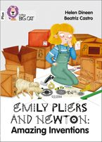 Emily Pliers and Newton: Amazing Inventions: Band 10+/White Plus (Collins Big Cat) Paperback  by Helen Dineen