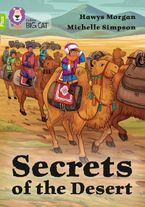 Secrets of the Desert: Band 11+/Lime Plus (Collins Big Cat) Paperback  by Hawys Morgan