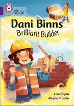 Dani Binns Brilliant Builder: Band 08/Purple (Collins Big Cat)
