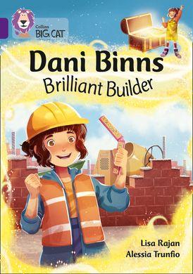 Dani Binns Brilliant Builder: Band 8/Purple (Collins Big Cat)