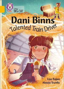 Dani Binns Talented Train Driver: Band 09/Gold (Collins Big Cat)