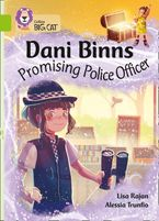 Dani Binns Promising Police Officer: Band 11/Lime (Collins Big Cat)
