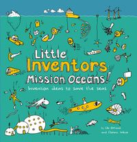 little-inventors-mission-oceans-invention-ideas-to-save-the-seas