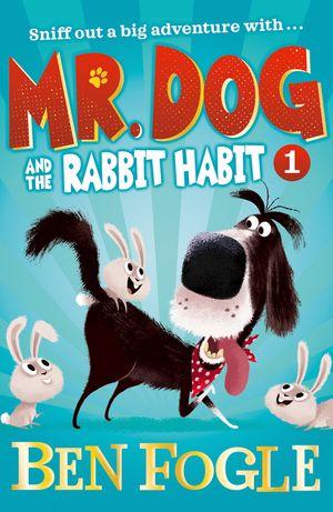 Mr Dog and the Rabbit Habit (Mr Dog) book image