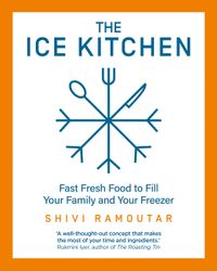 the-ice-kitchen-fast-fresh-food-to-fill-your-family-and-your-freezer