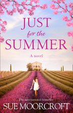 Just for the Summer Paperback  by Sue Moorcroft