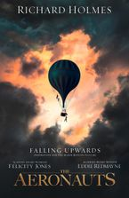 Falling Upwards: Inspiration for the Major Motion Picture The Aeronauts