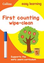 First Counting Age 3-5 Wipe Clean Activity Book: Home Learning and School Resources from the Publisher of Revision Practice Guides, Workbooks, and Activities. (Collins Easy Learning Preschool)