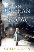 An Orphan in the Snow Paperback  by Molly Green