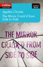 The mirror crack'd from side to side: Level 4 – upper- intermediate (B2) (Collins Agatha Christie ELT Readers) Paperback  by Agatha Christie