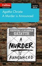 A murder is announced: Level 4 – upper- intermediate (B2) (Collins Agatha Christie ELT Readers) Paperback  by Agatha Christie