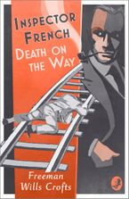 Inspector French: Death on the Way Paperback  by Freeman Wills Crofts