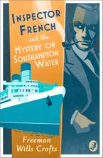 Inspector French and the Mystery on Southampton Water Paperback  by Freeman Wills Crofts