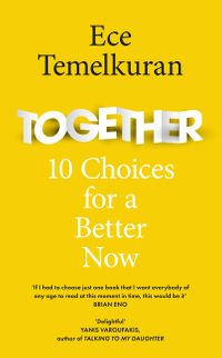 together-10-choices-for-a-better-now