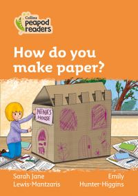 collins-peapod-readers-level-4-how-do-you-make-paper