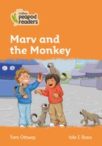 Collins Peapod Readers – Level 4 – Marv and the Monkey Paperback  by Tom Ottway