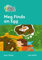 Collins Peapod Readers – Level 3 – Meg Finds an Egg