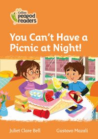 collins-peapod-readers-level-4-you-cant-have-a-picnic-at-night