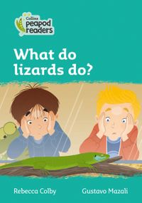 collins-peapod-readers-level-3-what-do-lizards-do