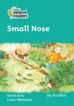 Collins Peapod Readers – Level 3 – Small Nose