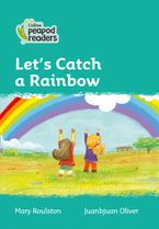 Collins Peapod Readers – Level 3 – Let's Catch a Rainbow