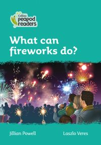 collins-peapod-readers-level-3-what-can-fireworks-do