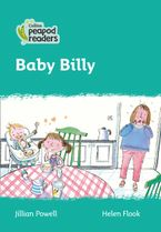 Collins Peapod Readers – Level 3 – Baby Billy