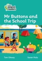 Collins Peapod Readers – Level 3 – Mr Buttons and the School Trip