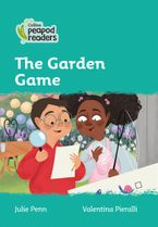 Collins Peapod Readers – Level 3 – The Garden Game