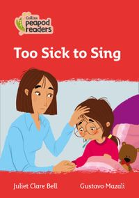 collins-peapod-readers-level-5-too-sick-to-sing