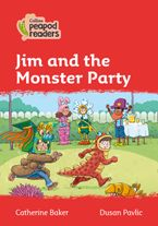 Collins Peapod Readers – Level 5 – Jim and the Monster Party Paperback  by Catherine Baker