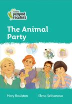 Collins Peapod Readers – Level 3 – The Animal Party