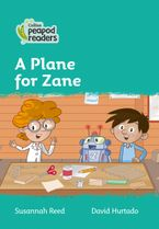 Collins Peapod Readers – Level 3 – A Plane for Zane