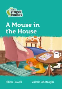 collins-peapod-readers-level-3-a-mouse-in-the-house