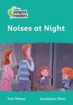 Collins Peapod Readers – Level 3 – Noises at Night