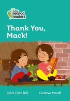 Collins Peapod Readers – Level 3 – Thank You, Mack!