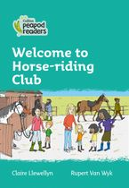 Collins Peapod Readers – Level 3 – Welcome to Horse-riding Club