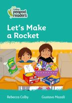 Collins Peapod Readers – Level 3 – Let's Make a Rocket