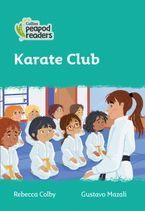 Collins Peapod Readers – Level 3 – Karate Club