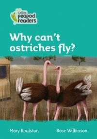 collins-peapod-readers-level-3-why-cant-ostriches-fly