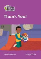 Collins Peapod Readers – Level 1 – Thank You! Paperback  by Mary Roulston
