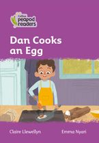 Collins Peapod Readers – Level 1 – Dan Cooks an Egg
