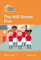 Collins Peapod Readers – Level 4 – The Hill Street Five