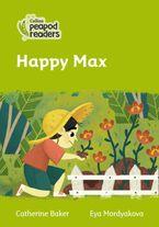 Collins Peapod Readers – Level 2 – Happy Max