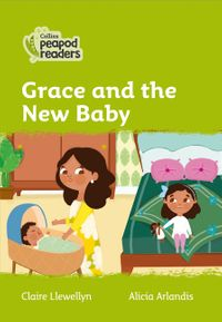 collins-peapod-readers-level-2-grace-and-the-new-baby
