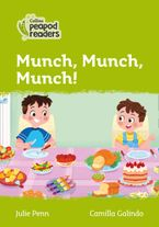 Collins Peapod Readers – Level 2 – Munch, Munch, Munch! Paperback  by Julie Penn