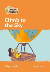 collins-peapod-readers-level-4-climb-to-the-sky